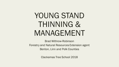Thumbnail for entry 17C-WithroRobinson-CTS 2018 young stand thinning