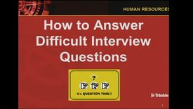 Interview: How to Answer Difficult Questions