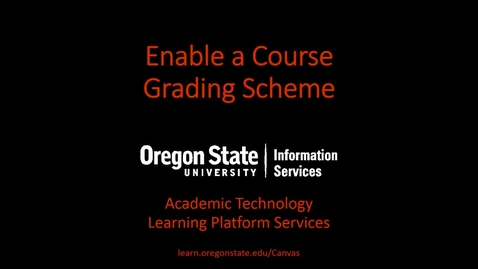 Thumbnail for entry Enable Course Grading Scheme