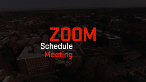 Thumbnail for entry Zoom | Schedule a Zoom Meeting