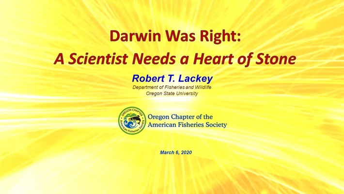Darwin Was Right:   A Scientist Needs a Heart of Stone