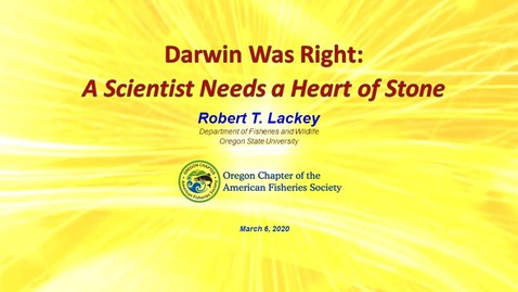 Thumbnail for entry Darwin Was Right:   A Scientist Needs a Heart of Stone