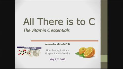 Thumbnail for entry All There is to C: The Vitamin C Essentials