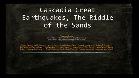 Thumbnail for entry Corporate Partners Seminar (November 5, 2013): Chris Goldfinger - Cascadia Great Earthquakes, The Riddle of the Sands