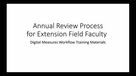 Thumbnail for entry Annual Review in Digital Measures Workflow