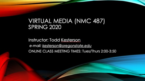 Thumbnail for entry Sp20 NMC 487 class lecture wk7 day1 (5/12)