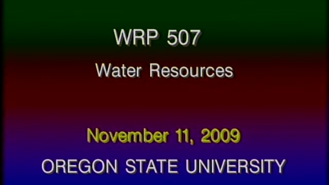 Thumbnail for entry WRP 507 Fall 2009 - Lecture 6
