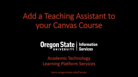 Thumbnail for entry Add a Teaching Assistant to Your Canvas Course