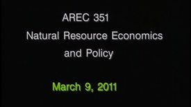 AREC 351 Winter 2011 - Lecture 22