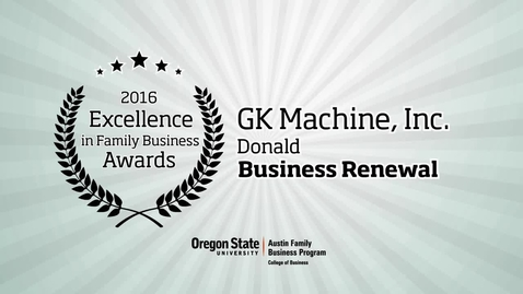 Thumbnail for entry GK Machine - 2016 Excellence in Family Business Awards