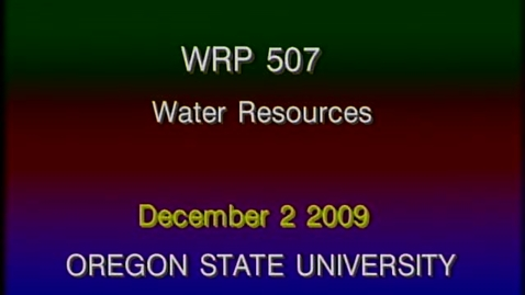 Thumbnail for entry WRP 507 Fall 2009 - Lecture 8