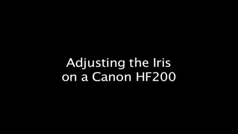 Thumbnail for entry Adjusting the Iris on a Canon HF200