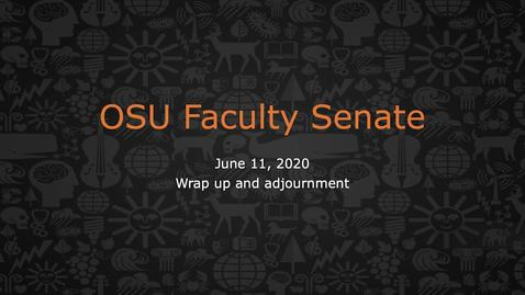 Thumbnail for entry 2020-06-11 FacSen 09 Wrap up and Adjournment