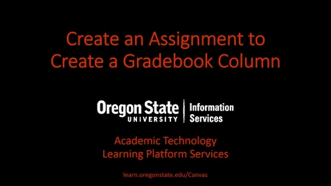 Thumbnail for entry Create an Assignment to Create a Gradebook  Column