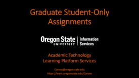 Thumbnail for entry Graduate Student-Only Assignments