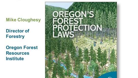 Thumbnail for entry 21C-Cloughesy - Oregon Forest Protection Law