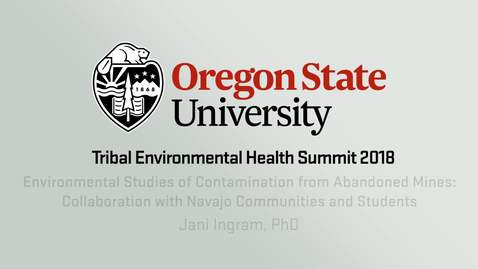 Environmental Studies of Contamination from Abandoned Mines