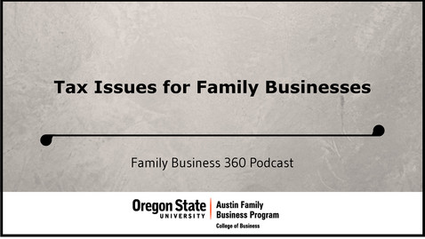 Tax Issues for Family Businesses
