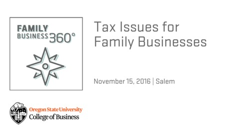 Thumbnail for entry Tax Issues for Family Businesses