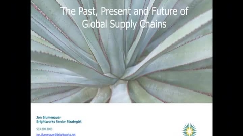 Thumbnail for entry Corporate Partners Seminar (March 2, 2012): Jon Blumenauer - The Past, Present and Future of Global Supply Chains