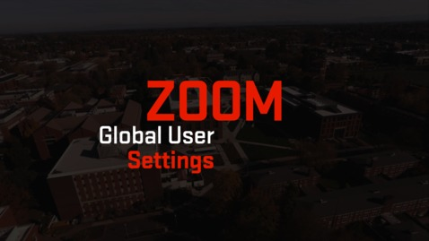 Thumbnail for entry Zoom | OSU Global User Settings