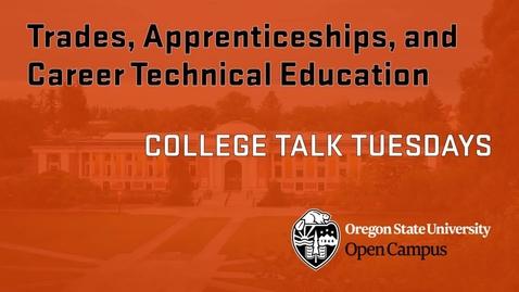 Thumbnail for entry CTT 5 Trades Apprenticeships CTEs