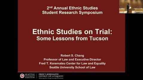 Thumbnail for entry Professor Robert Chang: Ethnic Studies on Trial | Oregon State University | April 20, 2018