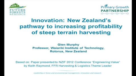 Thumbnail for entry Innovation in New Zealand's Steep Terrain Forest Harvests