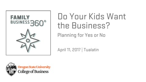Thumbnail for entry Do Your Kids Want the Business? Planning for Yes or No