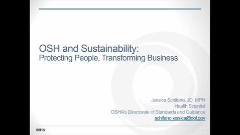 Thumbnail for entry Corporate Partners Seminar (May 19, 2017): Jessica Schifano - OSH and Sustainability