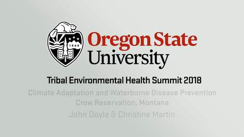 Climate Adaptation & Waterborne Disease Prevention Crow Reservation, Montana