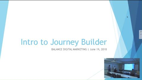 Thumbnail for entry Balance Digital Training - Journey Building Part 1 of 4