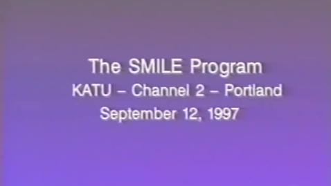 """Thumbnail for entry """"The SMILE Program,"""" KATU News segment, September 12, 1997"""