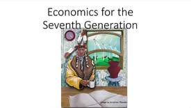 "Winona LaDuke, ""Economics for the Seventh Generation"""