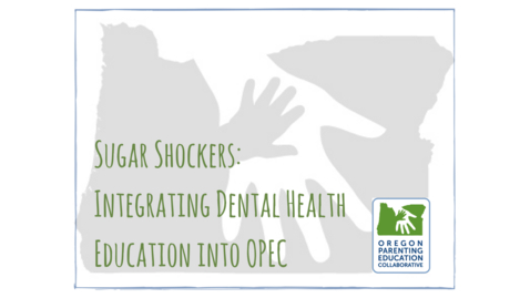 Thumbnail for entry OPEC Webinar: Sugar Shockers: Integrating Dental Health Education into OPEC [July 6, 2017]