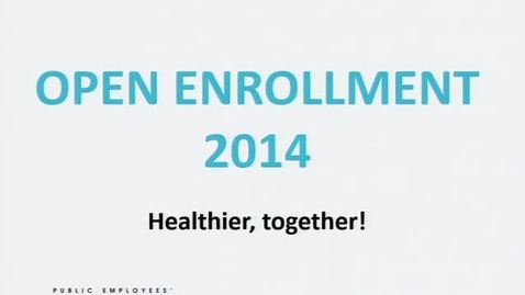 Thumbnail for entry 2014 Open Enrollment & 2014 HEM Informational Sessions  (12:00)