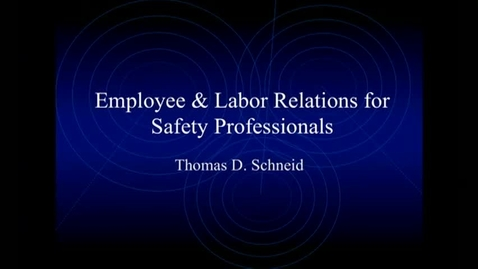 Thumbnail for entry Corporate Partners Seminar (May 17, 2013): Thomas D. Schneid - Employee & Labor Relations for Safety Professionals