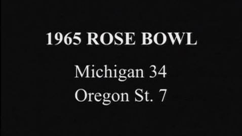 Thumbnail for entry Rose Bowl Football Game: Oregon State University vs. University of Michigan, January 1, 1965