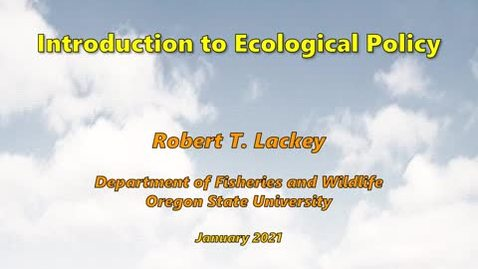 Thumbnail for entry Introduction to Ecological Policy