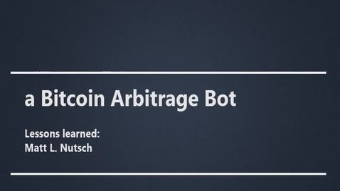 Thumbnail for entry CRY0 - Bitcoin Arbitrage Bot
