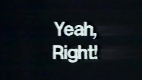 """Thumbnail for entry """"Yeah, Right!"""" [KBVR-TV] 1994"""