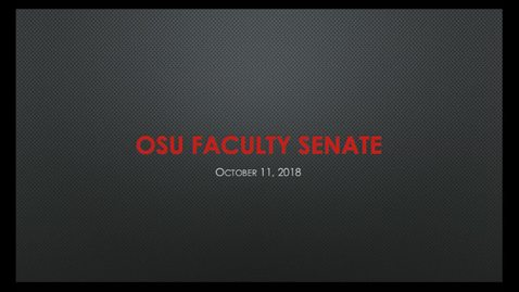 Thumbnail for entry 2018-10-11 Faculty Senate FULL