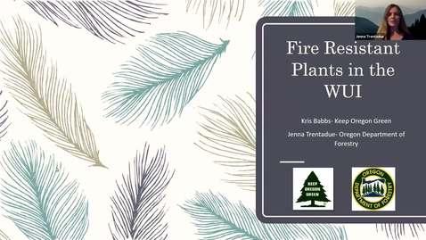 "Thumbnail for entry ""Fire and plants: how to reduce your risk of wildfire"" - Multnomah Master Gardener Speaker Series - November 2020"