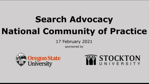 Thumbnail for entry Search Advocacy National Community of Practice Meeting 17 Feb 2021