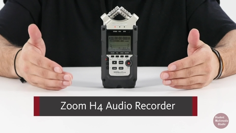 Thumbnail for entry Zoom H4 Audio Recorder Tutorial