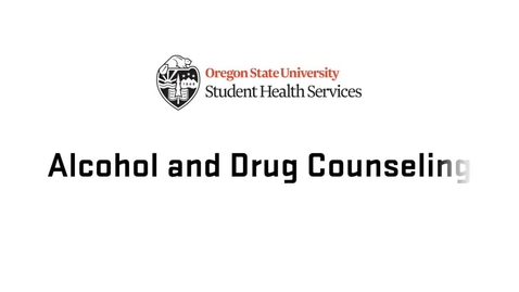Thumbnail for entry Alcohol and Drug Counseling at Oregon State University