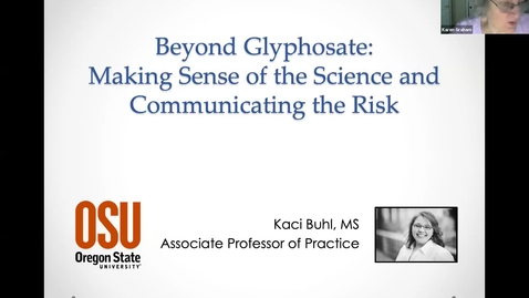 Thumbnail for entry Beyond Glyphosate: How to think & talk about safety and risk of pesticides - Washington County Master Gardener Association's Lecture Series 2021_05