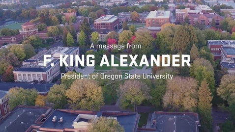 Thumbnail for entry A Message from University President F. King Alexander
