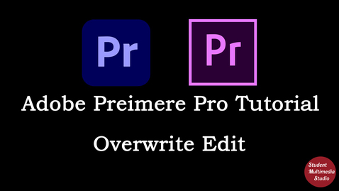 Thumbnail for entry Premiere Pro CS6 & CC: 13 Overwrite Edit