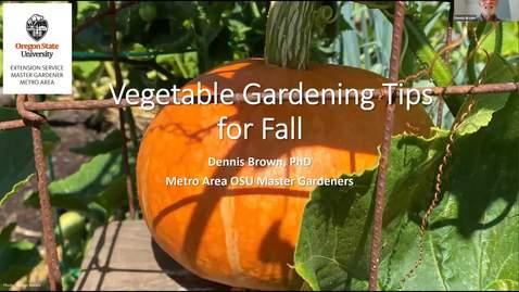 Thumbnail for entry Gardens of Eatin' - Vegetable Gardening Tips for Fall - Metro area OSU Extension Master Gardener Program - Garden Webinar Series - 2020